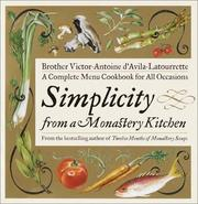Cover of: Simplicity from a Monastery Kitchen
