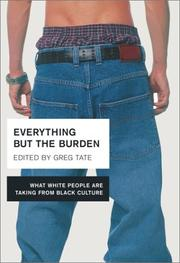 Cover of: Everything But the Burden | Greg Tate