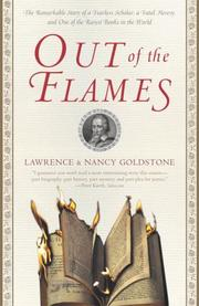 Cover of: Out of the Flames: The Remarkable Story of a Fearless Scholar, a Fatal Heresy, and One of the Rarest Books in the World