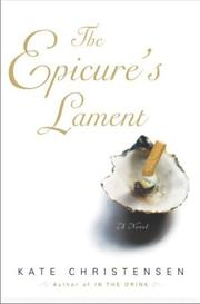 Cover of: The Epicure's lament: a novel