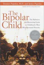 The bipolar child by Demitri F. Papolos