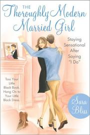 Cover of: The Thoroughly Modern Married Girl | Sara Bliss