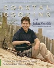 Cover of: Coastal Cooking with John Shields