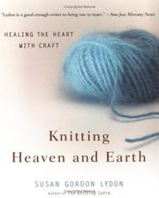 Cover of: Knitting Heaven and Earth