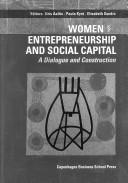 Cover of: Women entrepreneurship and social capital |