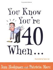 Cover of: You know you're 40 when-- | Ann Hodgman
