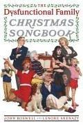 Cover of: Dysfunctional family Christmas songbook