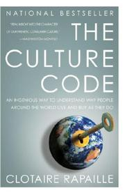 The culture code by Clotaire Rapaille