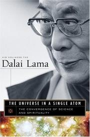 Cover of: The Universe in a Single Atom: The Convergence of Science and Spirituality