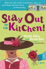 Cover of: Stay Out of the Kitchen!: An Albertina Merci Novel