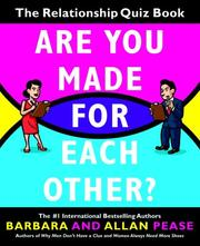 Cover of: Are you made for each other? | Barbara Pease