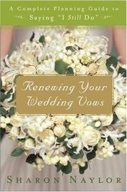 "Cover of: Renewing Your Wedding Vows: A Complete Planning Guide to Saying ""I Still Do"""