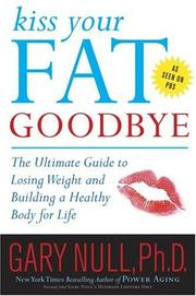 Cover of: Kiss Your Fat Goodbye