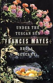 Cover of: Bella Tuscany & Under the Tuscan Sun (2 Book Set)