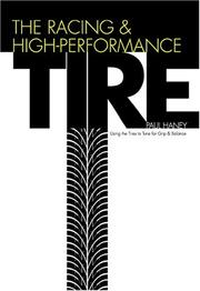 Cover of: The Racing & High-Performance Tire | Paul Haney