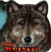 Cover of: Wolves! (Know-It-Alls)