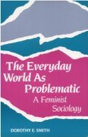 Cover of: The everyday world as problematic