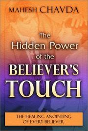 Cover of: Hidden Power of the Bellever's Touch