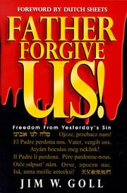 Cover of: Father, Forgive Us! | Jim W. Goll