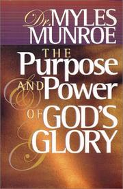 Cover of: The purpose and power of God's glory