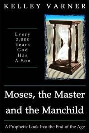 Cover of: Moses, the Master and the Manchild