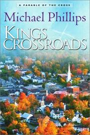 Cover of: Kings Crossroads | Michael R. Phillips