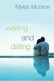 Cover of: Waiting and Dating: A Sensible Guide to a Fulfilling Love Relationship