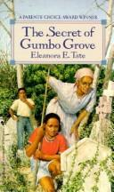 Cover of: The secret of Gumbo Grove