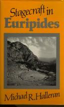 Cover of: The stagecraft in Euripides