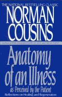 Anatomy of an illness as perceived by the patient by Norman Cousins