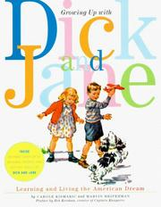Cover of: Growing up with Dick and Jane | Carole Kismaric