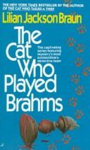 Cover of: THE CAT WHO PLAYED BRAHMS