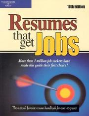 Cover of: Resumes that Get Jobs 10E (Resumes That Get Jobs)