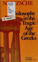Cover of: Philosophy in the tragic age of the Greeks