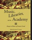 Cover of: Music, libraries, and the academy |