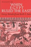 Cover of: When Egypt ruled the East