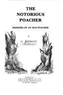 Cover of: The notorious poacher