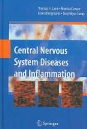 Cover of: Central nervous system diseases and inflammation |