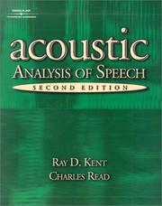 The acoustic analysis of speech by Raymond D. Kent