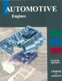 Cover of: Automotive engines | William Crouse