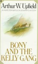 Cover of: Bony and the Kelly gang
