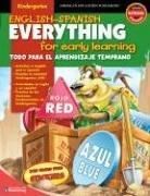 Cover of: English-Spanish Everything for Early Learning, Kindergarten (Everything for Early Learning) | School Specialty Publishing