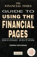 The Financial Times guide to using the financial pages by Romesh Vaitilingam