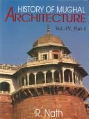 History of Mughal architecture by R. Nath