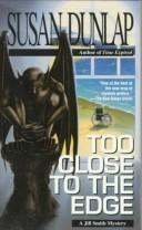 Cover of: Too close to the edge: a Jill Smith mystery