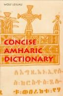 Cover of: Concise Amharic dictionary