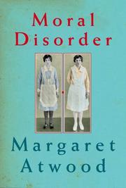 Cover of: Moral Disorder: And Other Stories