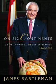 Cover of: On Six Continents | James K. Bartleman