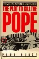 Cover of: plot to kill the Pope | Paul B. Henze