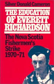 Cover of: The education of Everett Richardson | Silver Donald Cameron